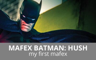 Mafex Batman: Hush – My First Mafex
